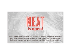 NEAT is open!